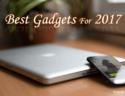 Best Gadgets for 2017