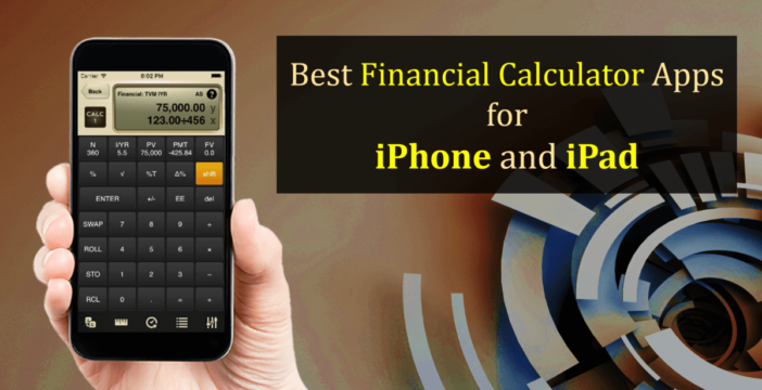 Top 5 Best Financial Calculator Apps for iPhone and iPad