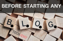 Before Starting any blog