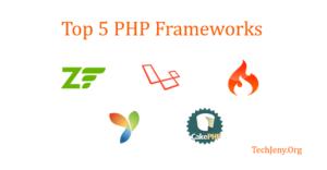 Top 5 Best PHP Frameworks of 2018