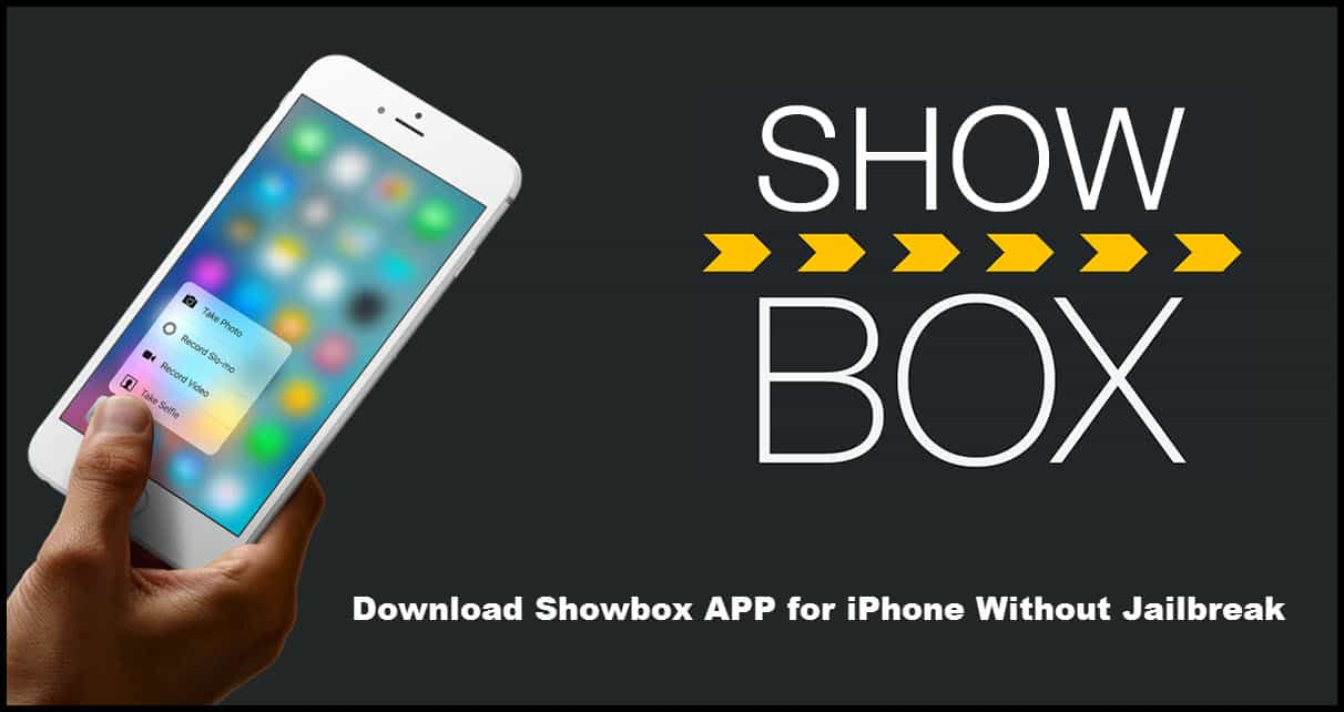 showbox app download iphone how to showbox app for iphone without jailbreak 16125