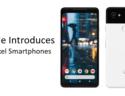 Google New Pixel Smartphones