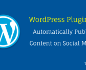 8 WordPress Plugins to Automatically Publish Content on Social Media