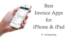 Top 5 Best Invoice App for iPhone and iPad 2018