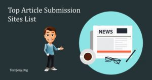 Top 100 Free Article Submission Sites List for July 2018