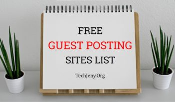 Free Guest Posting Sites List 2018