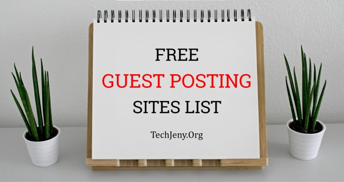 100+ Free Guest Posting Sites List in 2019