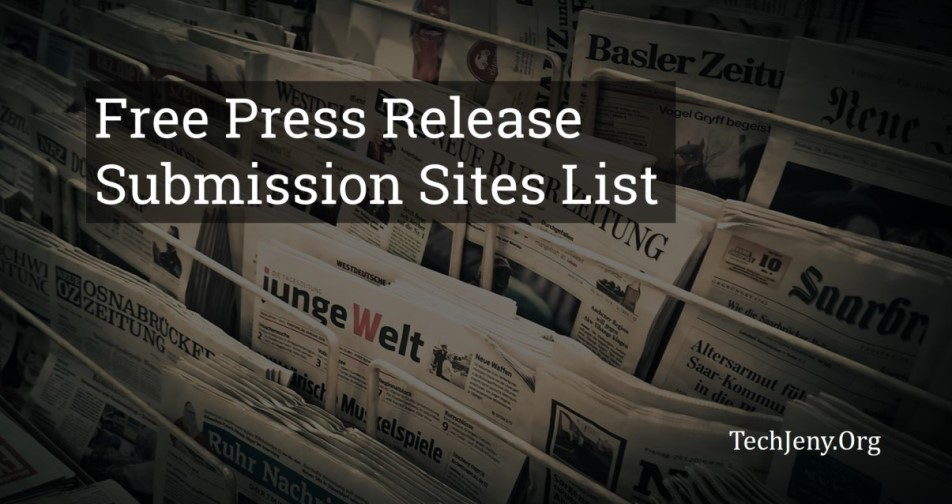 80+ Best Free Press Release Submission Sites List 2019