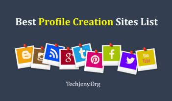 Dofollow Best Profile Creation Sites List 2018