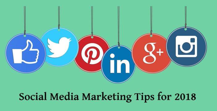 best social media marketing tips 2018
