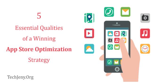 Qualities of a Winning App Store Optimization Strategy