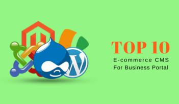 Top 10 Best CMS for Ecommerce Website