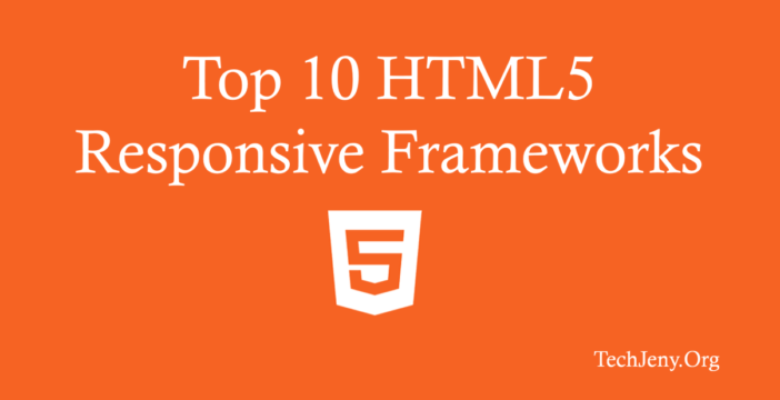 Top 10 Best Responsive HTML5 Frameworks List 2018