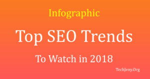 Top SEO Trends in 2018 (Infographic)