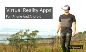 Best Virtual Reality Apps for iPhone and Android