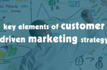 Key Elements for Customer Driven Marketing Strategy