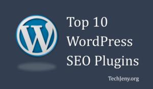 Top 10 Best WordPress SEO Plugins To Boost Your Website Ranking In 2018