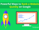 Ways to Rank a Website Quickly on Google