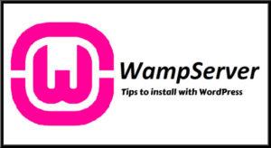 How to install WordPress On Wamp Server