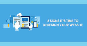 8 Signs It's Time To Redesign Your Website