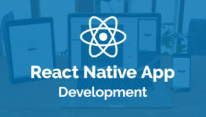 Why React Native is the future of Mobile App Development?