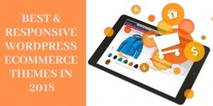 Best and Responsive WordPress Ecommerce Themes